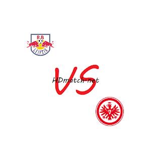 مباراة آينتراخت فرانكفورت ولايبزيغ بث مباشر مشاهدة اون لاين اليوم 25-1-2020 بث مباشر الدوري الالماني eintracht frankfurt vs leipzig