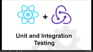 Testing React and Redux Applications - Unit and Integration