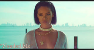 Needed Me - Rihanna
