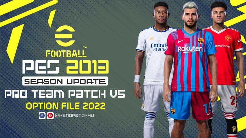Pro Team Patch V5 AIO - Next Season 2022 For PES 2013