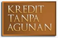 Cara Minjem Duit Ke Bank Resmi Melalui Fasilitas KTA - Kredit Tanpa Anggunan