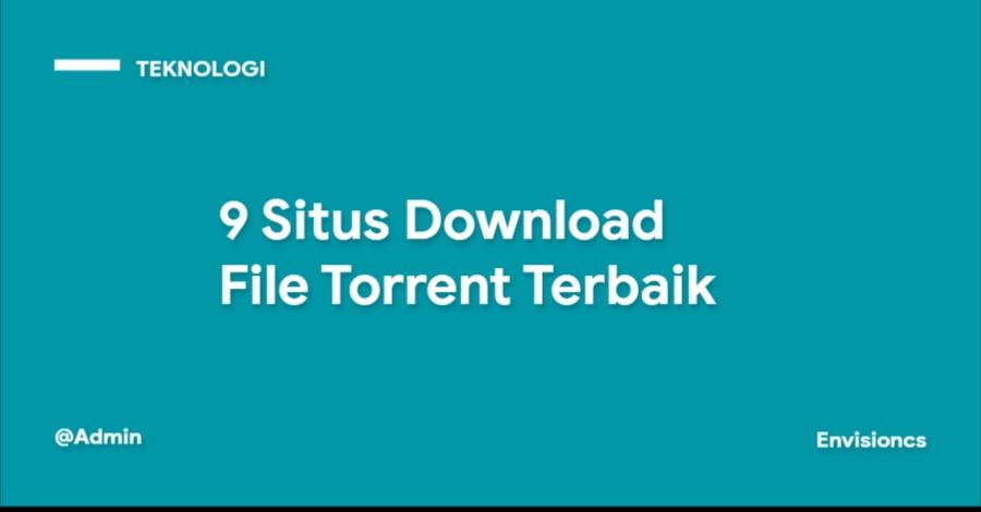 9 Situs Download File Torrent Terbaik