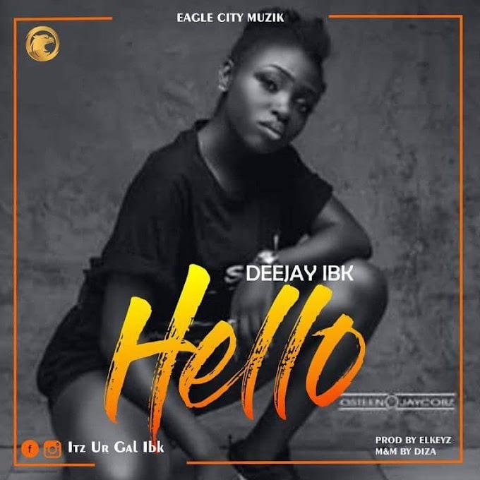 Deejay IBK – Hello