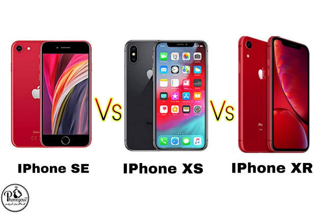 مقارنة بين iPhone XR و iPhone Xs وiPhone SE 2020 أيهما أفضل ؟؟