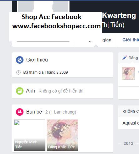 Bán tài khoản facebook Cổ năm 2009 - Shop Acc Facebook - Part 2