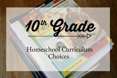 10th Grade Homeschool Curriculum Choices #homeschool