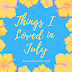 Things I Loved in July