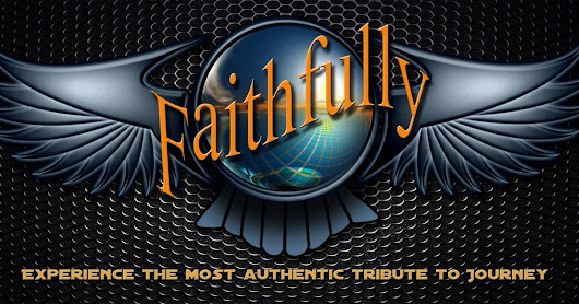 Introducing...FAITHFULLY - Experience the Most Authentic Tribute to Journey!