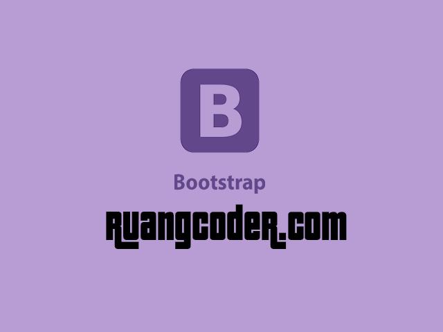 Pengertian Bootstrap - Sejarah, Fungsi, Kelebihan & Kekurangan