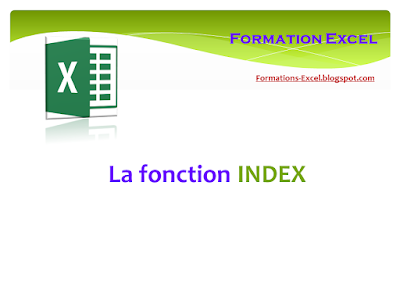 La fonction INDEX