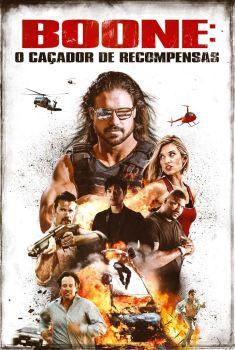 Boone: Caçador de Recompensas Torrent - BluRay 720p/1080p Dual Áudio