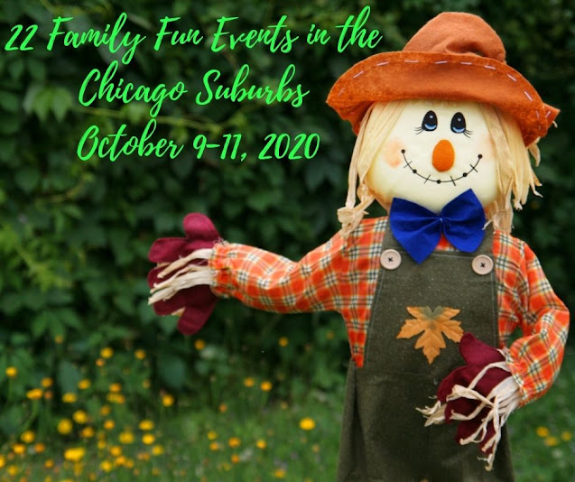 22 Family Fun Events in the Chicago Suburbs October 9-11, 2020