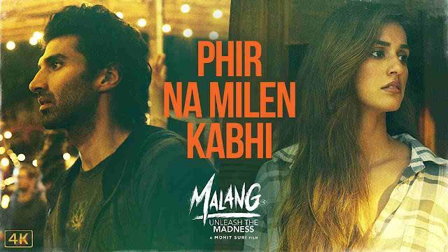 Phir Na Milen Kabhi song Lyrics - Ankit Tiwari