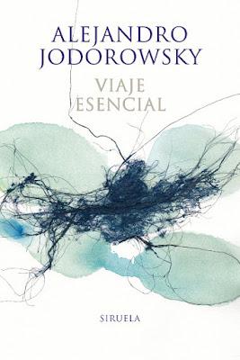 LIBRO - Viaje esencial : Alejandro Jodorowsky  (Siruela - 30 Noviembre 2016)  Edición papel & Digital Ebook Kindle  POESIA | Comprar en Amazon España