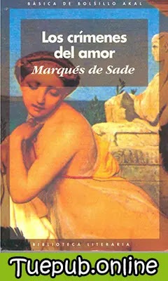 Muestra la portada del libro Los crímenes del amor escrito por el Marqués de Sade