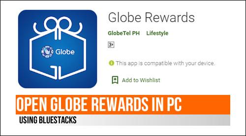 How to Open Globe Rewards in PC using Bluestacks