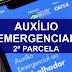Governo divulga calendário da segunda parcela do auxílio emergencial; Veja