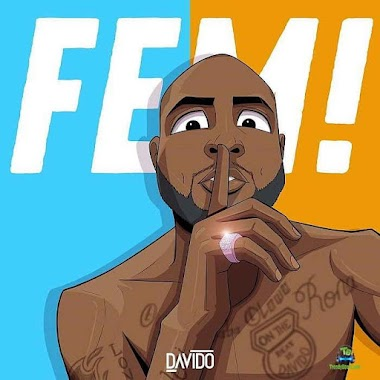 Mp3: Davido - Fem (Prod by Napji)