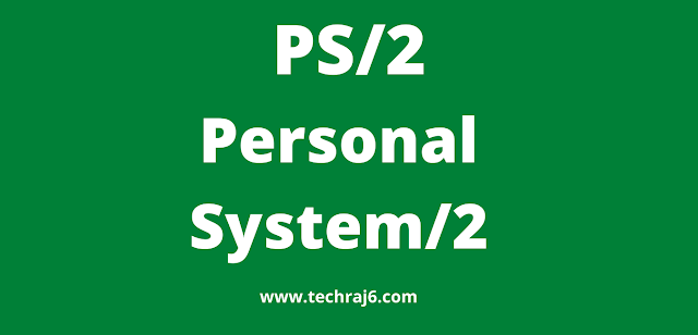PS/2 full form, What is the full form of PS/2
