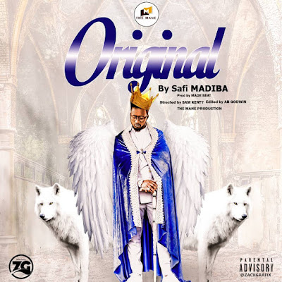 AUDIO | Safi Madiba - Original | Mp3 Download [New Song]
