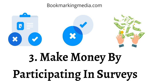 Make Money By Participating In Surveys