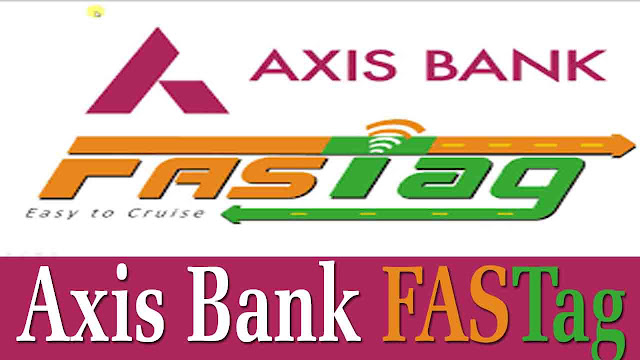axis bank fastag first time login,  how to recharge axis bank fastag recharge,  axis bank fastag retail login,  axis bank fastag price,  axis bank fastag app,  axis bank fastag status,  axis bank fastag tracking,  axis bank fastag customer care number