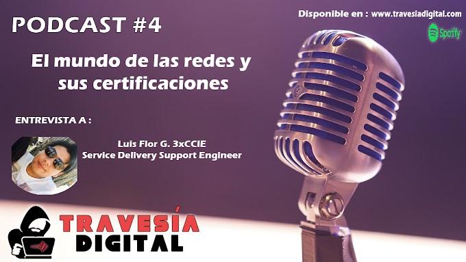 Cuarto episodio del podcast de Travesía Digital - El mundo de las redes y sus certificaciones