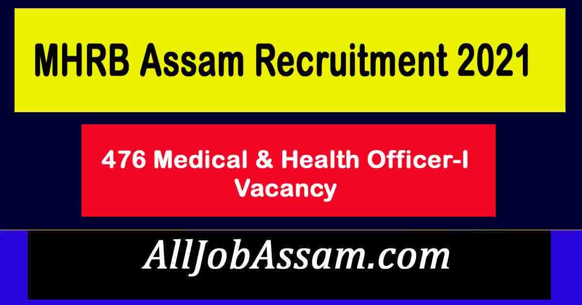 MHRB Assam Recruitment 2021