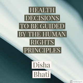 HEALTH DECISIONS TO BE GUIDED BY THE HUMAN RIGHTS PRINCIPLES