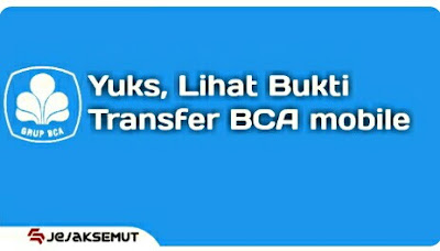 bukti transfer bca mobile
