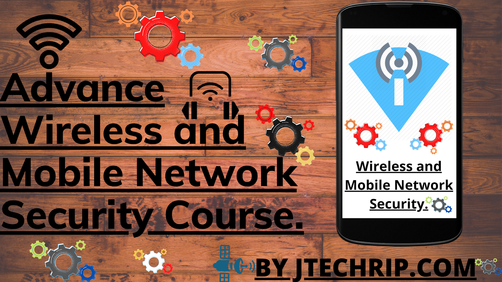Advance Wireless and Mobile Network Security Course.