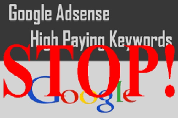 Here is Why a Google Adsense High Paying Keywords List is Pointless!