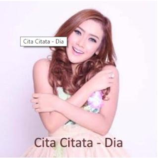 Lagu Cita Citata - Dia Mp3