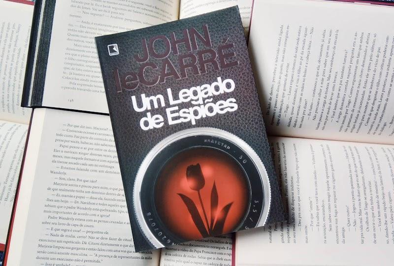 [RESENHA #556] UM LEGADO DE ESPIÕES - JOHN LE CARRÉ