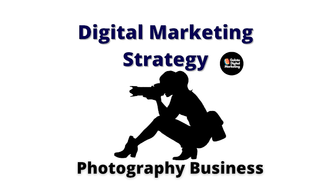 Digital Marketing Strategy for Photography Business
