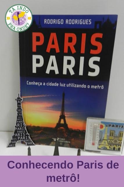 Conhecendo Londres e Paris de metrô e a Nova York de cinema!
