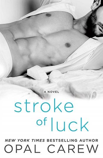 Stroke of Luck by Opal Carew