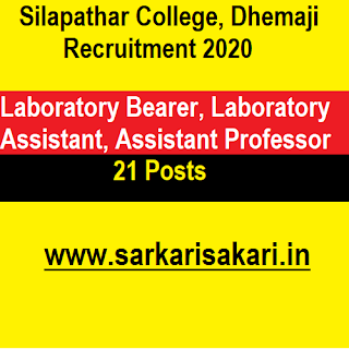 Silapathar College, Dhemaji Recruitment 2020 - Laboratory Assistant And Bearer/ Assistant Professor (21 posts)