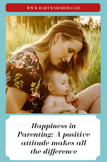 Happiness in Parenting: a Positive Attitude Makes All the Difference