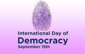 இன்று - September 15 - சர்வதேச மக்களாட்சி தினம் (International Day of Democracy)
