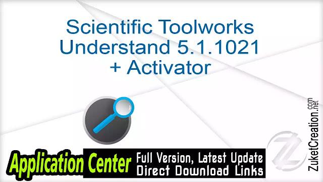 Scientific Toolworks Understand 5.1.1021 + Activator