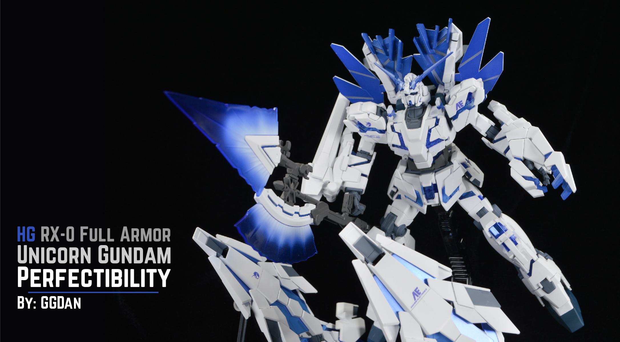 Hg Rx 0 Full Armor Unicorn Gundam Perfectibility