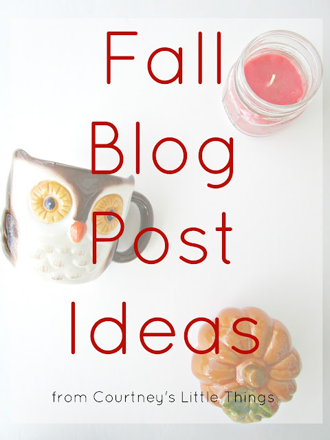 Fall Blog Post Ideas