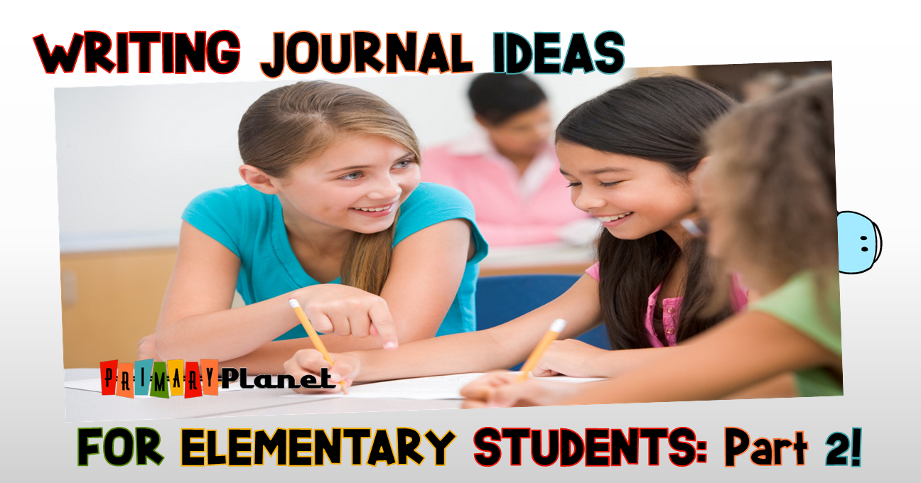 Writing Journal Ideas for Elementary Students Part 2: Different types of journals to use with your students.  Freebie!