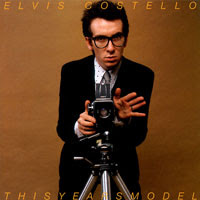 The Top 50 Greatest Albums Ever (according to me) 43. Elvis Costello - This Year's Model