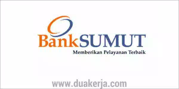 Lowongan Kerja Bank Sumut Terbaru 2019