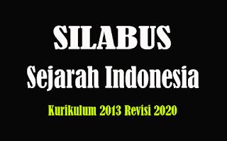 Silabus Sejarah Indonesia SMA K13 Revisi 2018, Silabus Sejarah Indonesia SMA Kurikulum 2013 Revisi 2020