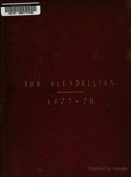 The Blundellian, Issues 1-18 (Blundell's School, 1879)