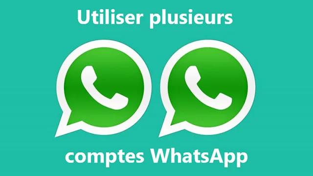 Utiliser plusieurs comptes WhatsApp sur le même ordinateur
