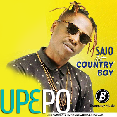 Sajo Ft. Country Boy - Upepo